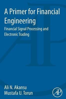 A Primer for Financial Engineering