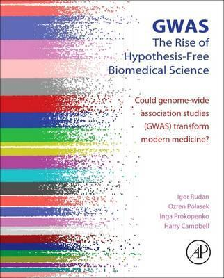 GWAS: The Rise of Hypothesis-Free Biomedical Science