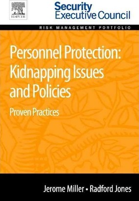 Personnel Protection: Kidnapping Issues and Policies
