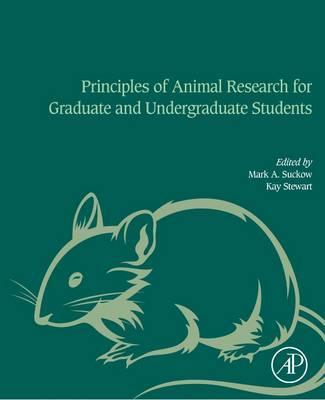 Principles of Animal Research for Graduate and Undergraduate Students