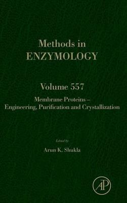 Membrane Proteins - Engineering, Purification and Crystallization: Volume 557