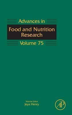 Advances in Food and Nutrition Research: Volume 75