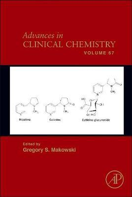 Advances in Clinical Chemistry: Volume 67