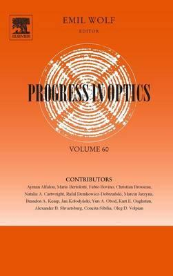 Progress in Optics: Volume 60
