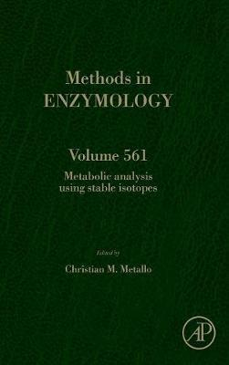Metabolic Analysis Using Stable Isotopes: Volume 561