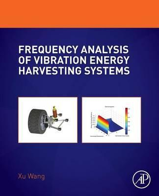 Frequency Analysis of Vibration Energy Harvesting Systems