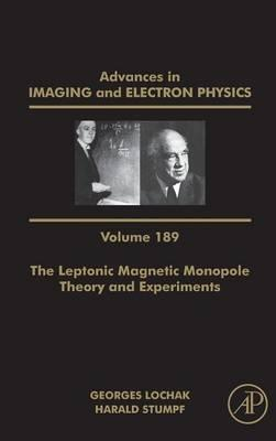 The Leptonic Magnetic Monopole - Theory and Experiments: Volume 189