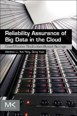 Reliability Assurance of Big Data in the Cloud