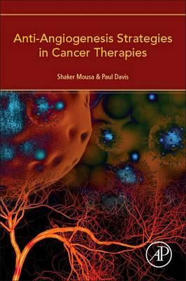 Anti-Angiogenesis Strategies in Cancer Therapies