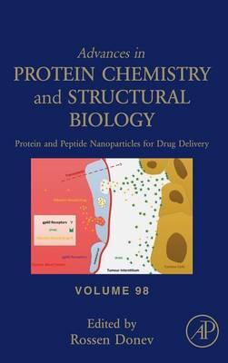 Protein and Peptide Nanoparticles for Drug Delivery: Volume 98