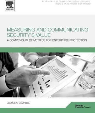Measuring and Communicating Security's Value