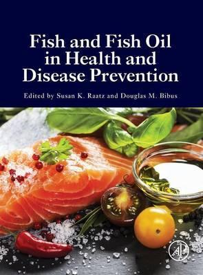 Fish and Fish Oil in Health and Disease Prevention