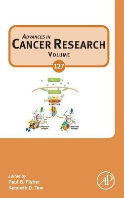 Advances in Cancer Research: Volume 127