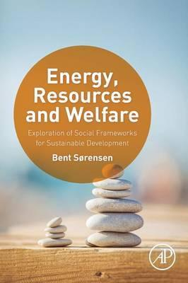 Energy, Resources and Welfare