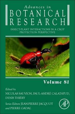 Insect-Plant Interactions in a Crop Protection Perspective: Volume 81