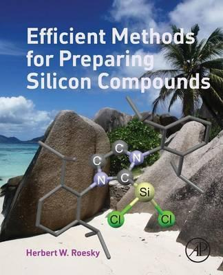 Efficient Methods for Preparing Silicon Compounds