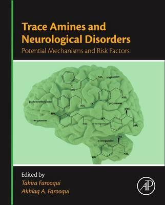 Trace Amines and Neurological Disorders