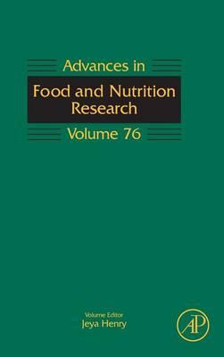 Advances in Food and Nutrition Research: Volume 76