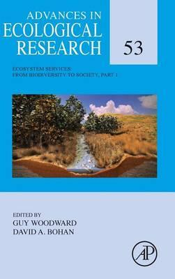 Ecosystem Services: From Biodiversity to Society, Part 1: Volume 53