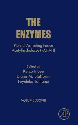 Platelet-Activating Factor Acetylhydrolases (PAF-AH): Volume 38