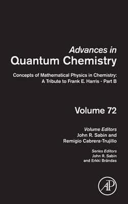 Concepts of Mathematical Physics in Chemistry: A Tribute to Frank E. Harris - Part B: Volume 72
