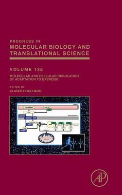 Molecular and Cellular Regulation of Adaptation to Exercise: Volume 135