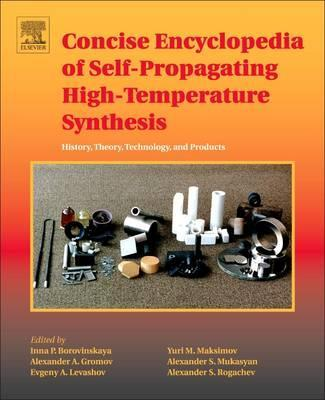 Concise Encyclopedia of Self-Propagating High-Temperature Synthesis