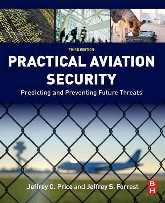 Practical aviation security jeffrey forrest 9780128042939 practical aviation security fandeluxe Gallery