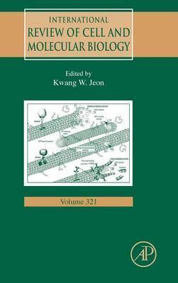 International Review of Cell and Molecular Biology: Volume 321