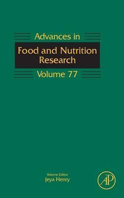 Advances in Food and Nutrition Research: Volume 77