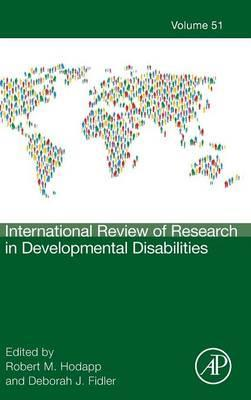 International Review of Research in Developmental Disabilities: Volume 51