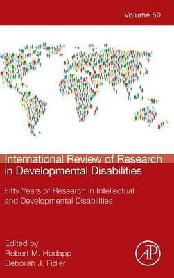International Review of Research in Developmental Disabilities: Volume 50