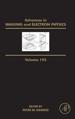 Advances in Imaging and Electron Physics: Volume 193