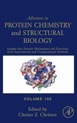 Insights into Enzyme Mechanisms and Functions from Experimental and Computational Methods: Volume 105