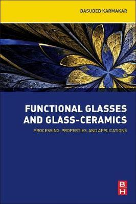 Functional Glasses and Glass-Ceramics