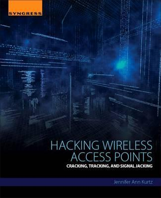 Hacking Wireless Access Points