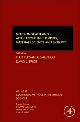 Neutron Scattering - Applications in Biology, Chemistry, and Materials Science: Volume 49