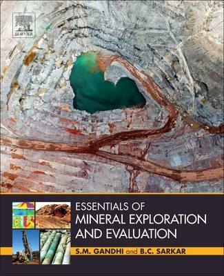 Essentials of Mineral Exploration and Evaluation