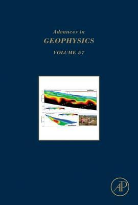 Advances in Geophysics: Volume 57