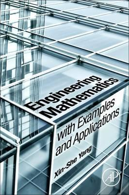 Engineering Mathematics with Examples and Applications