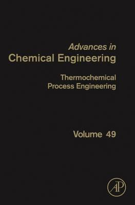 Thermochemical Process Engineering: Volume 49