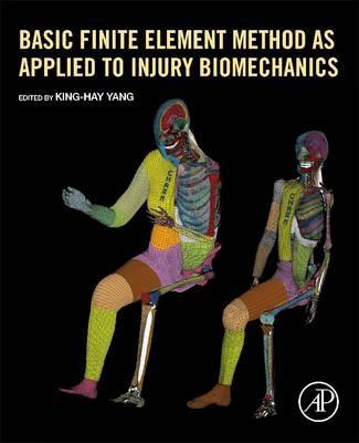 Read & Download Basic Finite Element Method as Applied to Injury