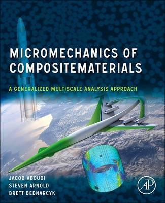Micromechanics of Composite Materials