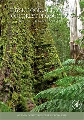 Physiological Ecology of Forest Production: Volume 4
