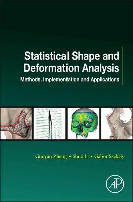 Statistical Shape and Deformation Analysis