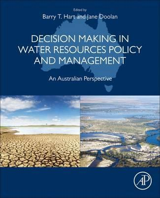Decision Making in Water Resources Policy and Management