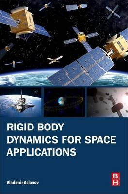 Rigid Body Dynamics for Space Applications