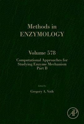 Computational Approaches for Studying Enzyme Mechanism Part B: Volume 578