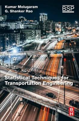Statistical Techniques for Transportation Engineering
