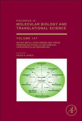 Matrix Metalloproteinases and Tissue Remodeling in Health and Disease: Cardiovascular Remodeling: Volume 147